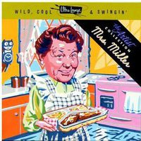 Mrs. Miller - Wild Cool & Swingin'