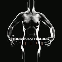 Long Distance Calling - Trips (Uk)