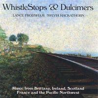 Lance Frodsham - Whistlestops & Dulcimers