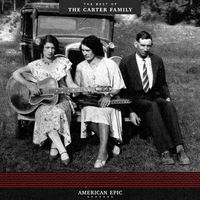 The Carter Family - American Epic: The Best Of The Carter Family [LP]