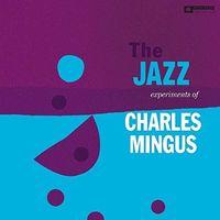 Charles Mingus - Jazz Experiments Of Charles Mingus (Hol)