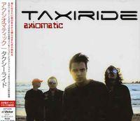 Taxiride - Axiomatic (Bonus Tracks) (Jpn)