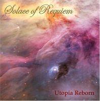 Solace Of Requiem - Utopia Reborn