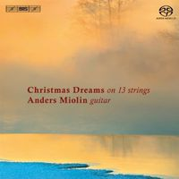 Anders Miolin - Christmas Dreams On 13 Strings (Hybr)