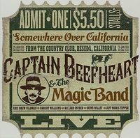 Captain Beefheart - Live At The Country Club: Reseda California 1981