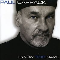 Paul Carrack - I Know That Name