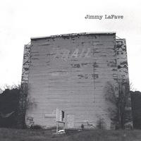 Jimmy Lafave - Trail One