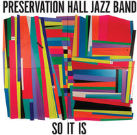 Preservation Hall Jazz Band - So It Is [LP]