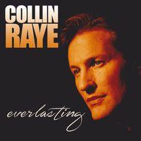 Collin Raye - Everlasting