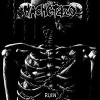 Machetazo - Ruin