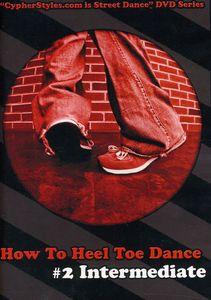 How to Heel Toe Dance 2