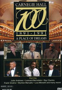 Carnegie Hall 100: A Place of Dreams