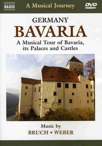 Musical Journey: Bavaria a Musical Tour of Bavaria