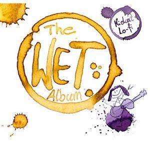 Wet Album [Import]