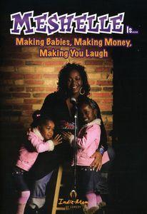 Making Babies, Making Money, Making You Laugh