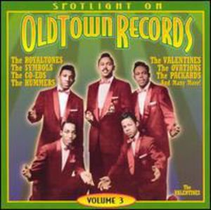 Spotlite On Old Town Records, Vol.3