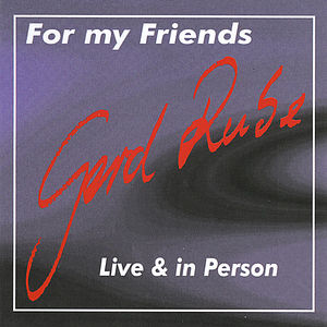 For My Friends - Live & in Person