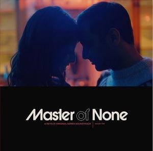 Master Of None (original Soundtrack)