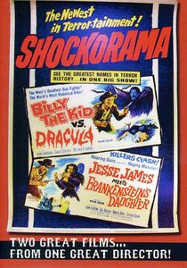 Billy the Kid vs. Dracula /  Jesse James Meets Frankenstein's Daughter