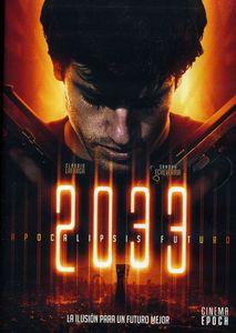 2033: Apocalipsis Futuro