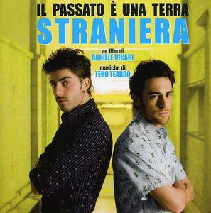 Il Passato E Una Terra Stran (Original Soundtrack) [Import]