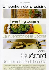 Michel Guerard: Inventing Cuisine