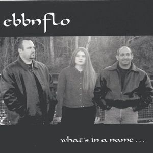 Ebbnflo: What's in a Name