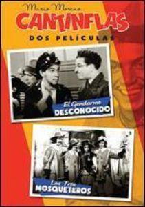 Cantinflas: El Gendarme Desconocido /  Los Tres Mosqueteros