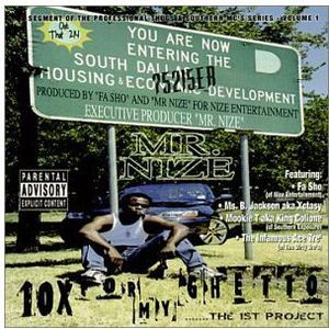 10X for My Ghetto .The 1st Project