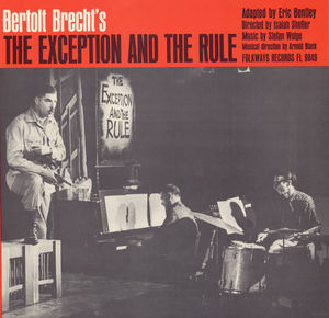 Bertolt Brecht's the Exception and the Rule
