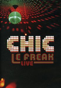 Le Freak: Live