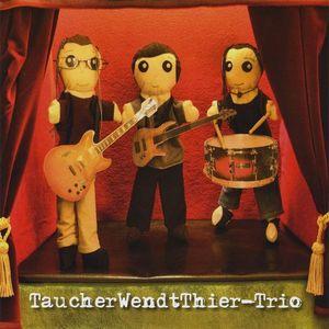 Taucherwendtthier-Trio