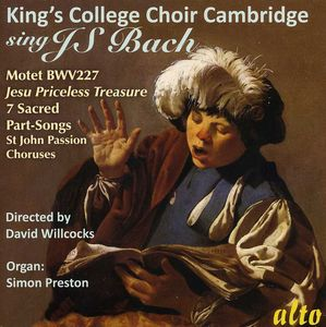 King's College Choir Sings J.S. Bach