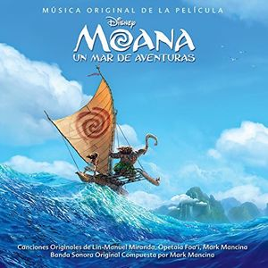 Moana: Un Mar De Aventuras (Original Soundtrack) [Import]