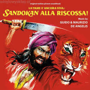 La Tigre E Ancora Viva: Sandokan Alla Riscossa! (The Tiger Is Still Alive: Sandokan to the Rescue) (Original Motion Picture Soundtrack) [Import]