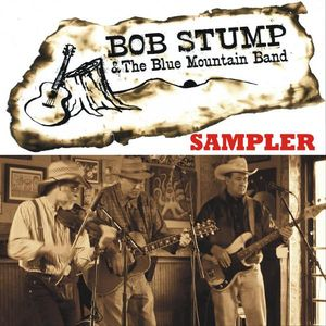 Bob Stump & the Blue Mountain Band Sampler