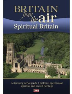 Britain From the Air: Spiritual Britain