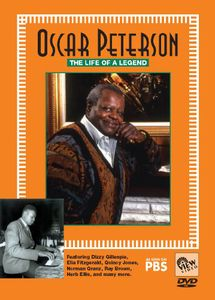 Oscar Peterson: The Life of a Legend