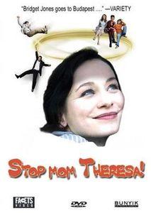 Stop Mom Theresa