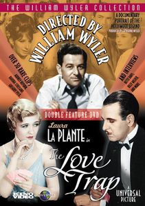 Directed by William Wyler /  The Love Trap