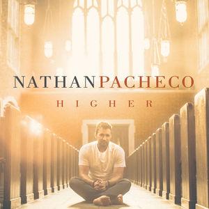 Higher , Nathan Pacheco