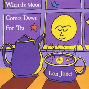When the Moon Comes Down for Tea
