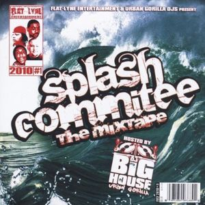 Splash Commitee the Mixtape