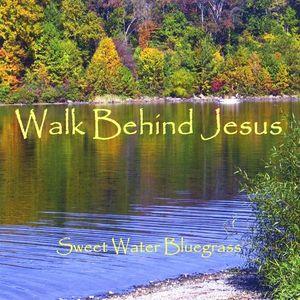 Walk Behind Jesus
