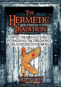 Hermetic Tradition: Thoth, Emerald Tablet