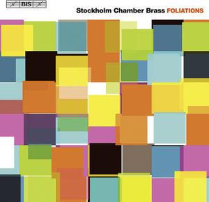 Foliations: Stockholm Chamber Brass
