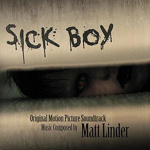 Sick Boy (Original Motion Picture Soundtrack)