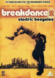 Breakdance: Electric Boogaloo [Import]