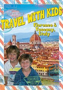 Travel With Kids: Florence & Tuscany Ital