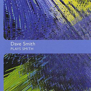 Dave Smith Plays Smith
